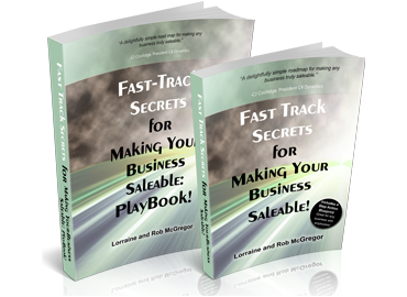 FAST-TRACK SECRETS FOR MAKING YOUR BUSINESS SALEABLE BOOK AND PLAYBOOK